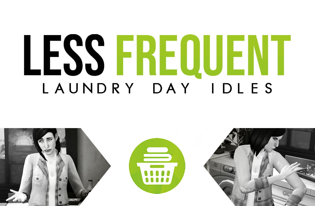 Mod The Sims - [FIXED] Less Frequent Laundry Day Idles