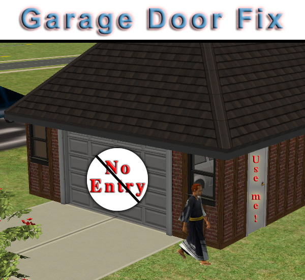 Mod The Sims - Only vehicles can use garage doors