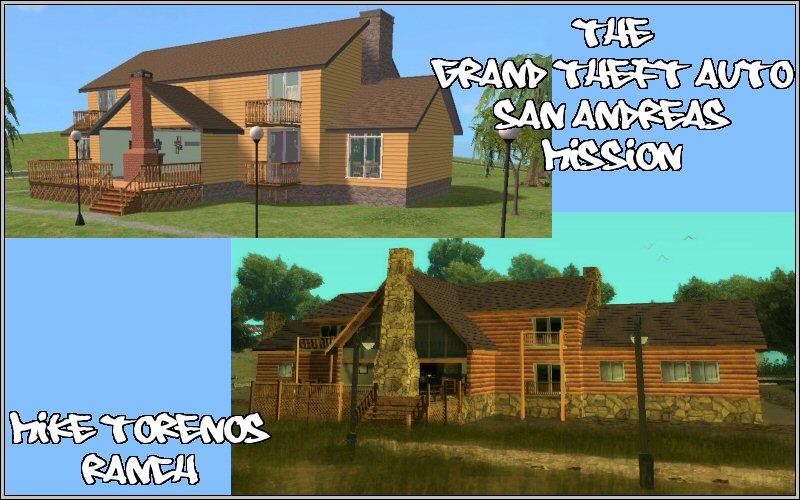 Mod The Sims - The GTA San Andreas Mission: Mike Torenos Ranch