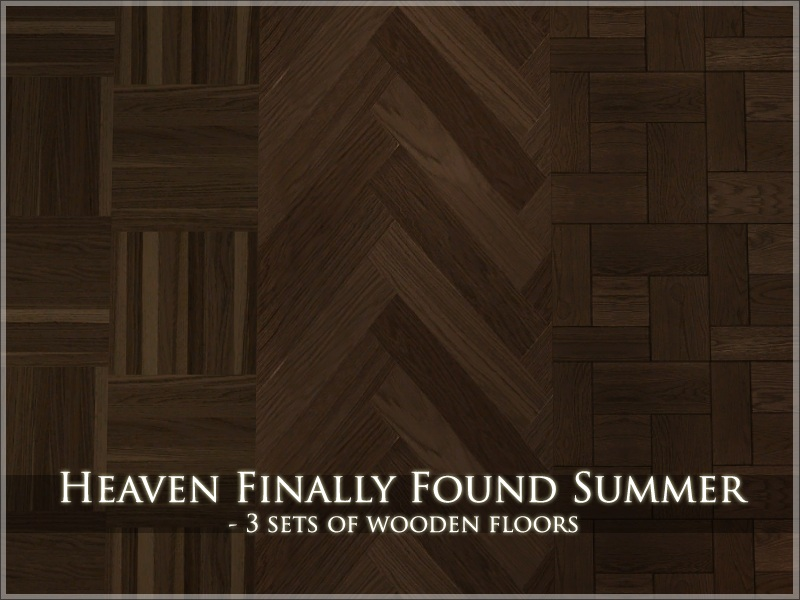 Mod The Sims Heaven Finally Found Summer 3 Wooden Floors