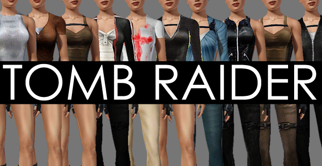 Mod The Sims 10 Tomb Raider Outfits