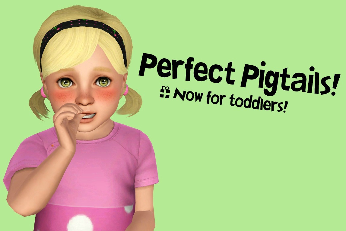 Mod The Sims - Perfect Pigtails: Now for Toddlers!