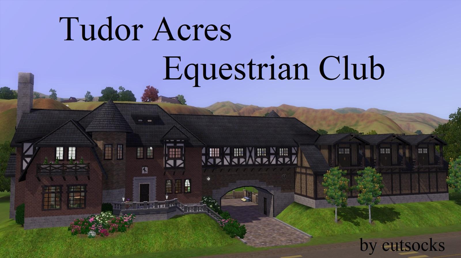 Mod The Sims - Tudor Acres Equestrian Club