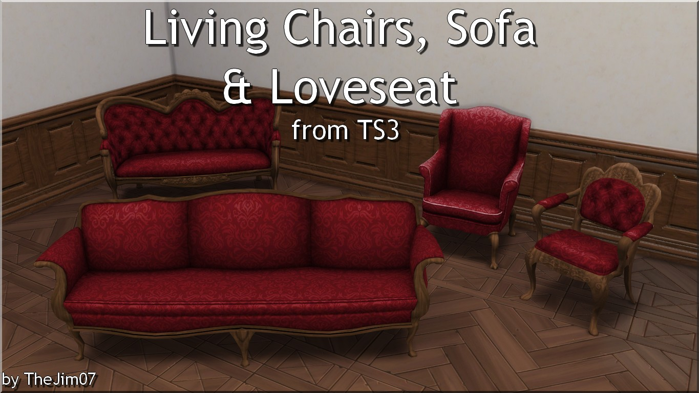 Mod The Sims - Living Chairs, Sofa & Loveseat from TS3