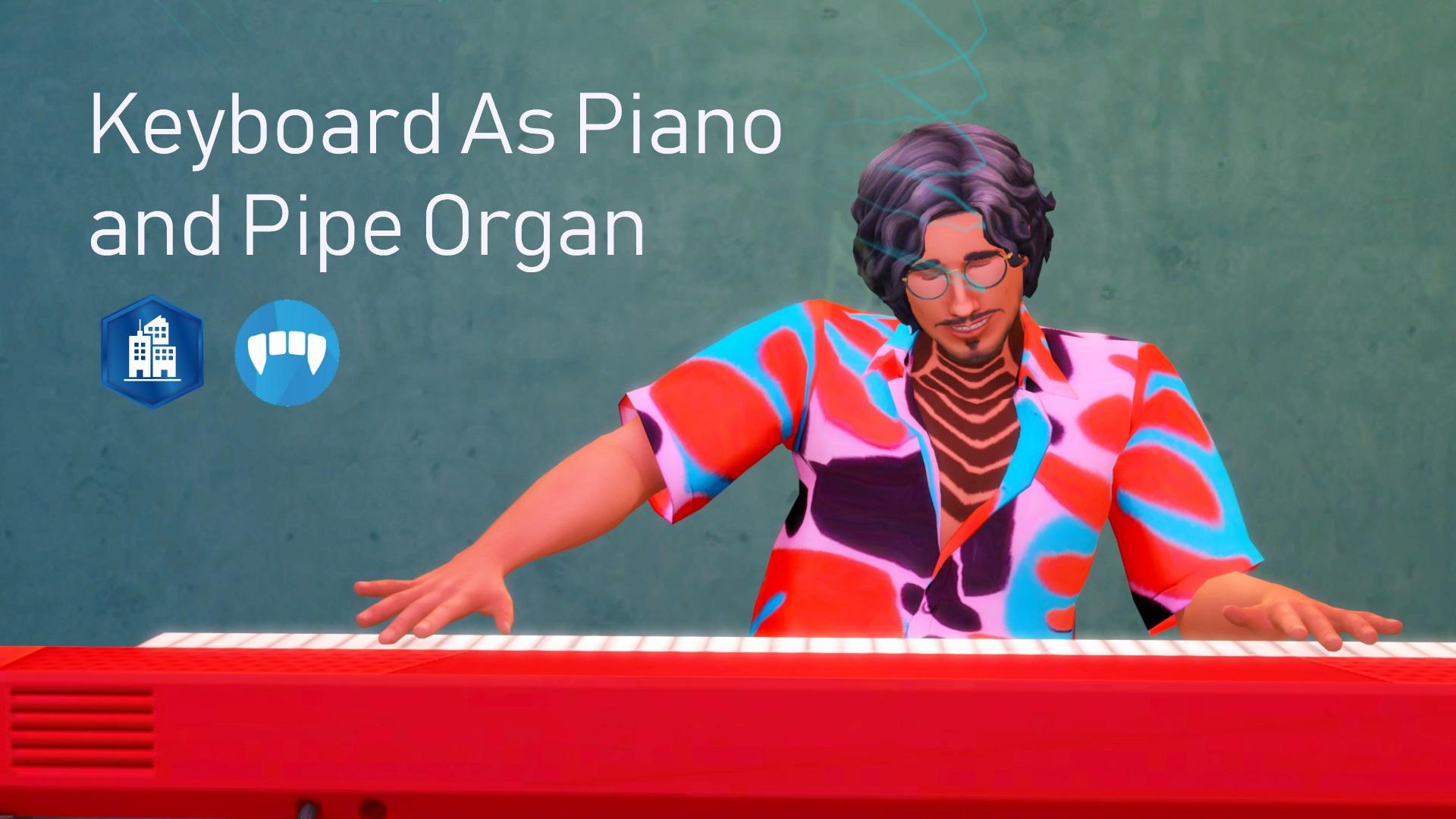 Мод Клавиатура как фортепиано и трубный орган