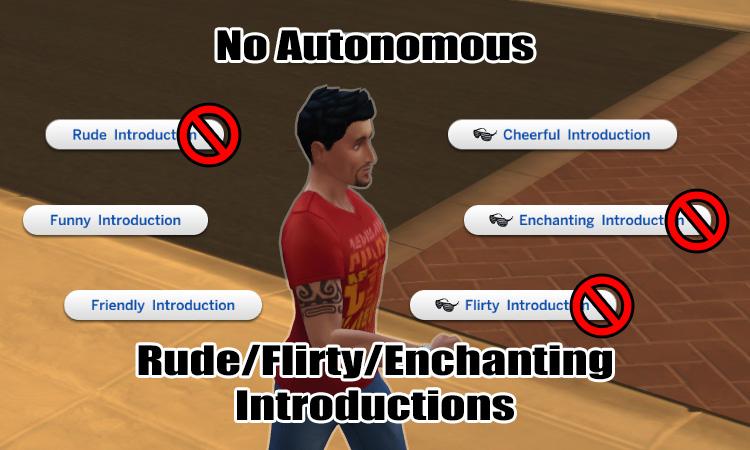 Mod The Sims - No Autonomous Rude/Flirty/Enchanting