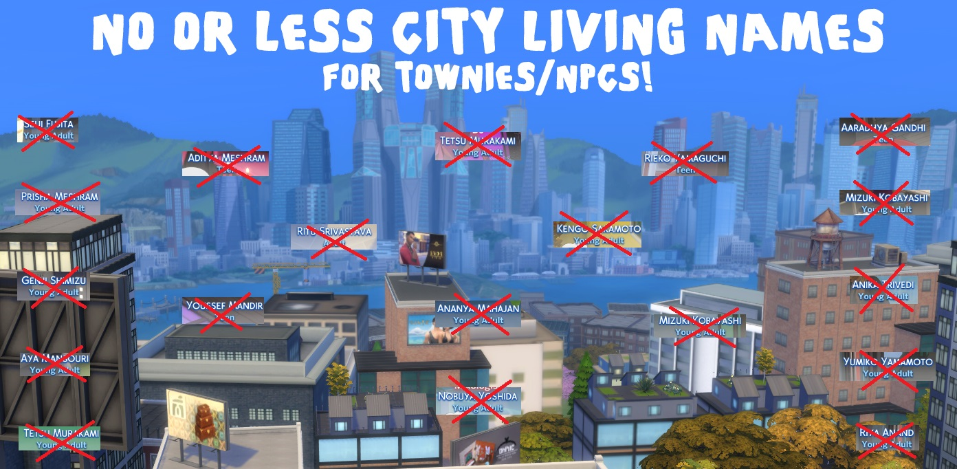 Mod The Sims - No/Less City Living/Island Living NPC names!