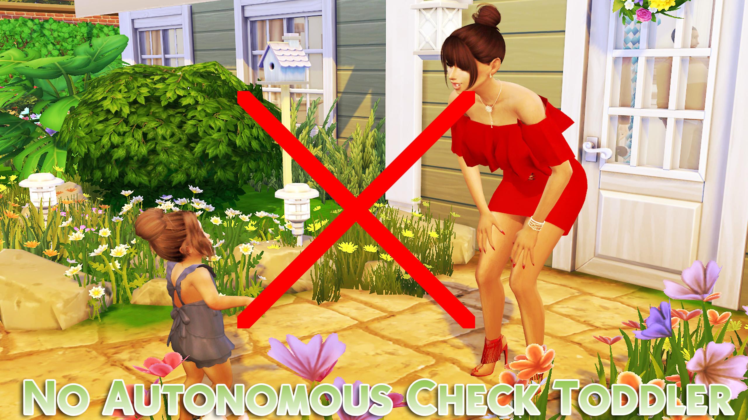 ModTheSims - No Autonomous Check Toddler